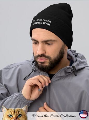 My middle finger Salutes You   Embroidered Beanie   Black