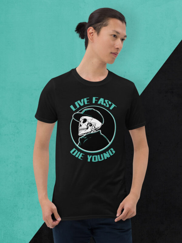 Live Fast Die Young | Basic Unisex T-Shirt | Black