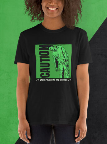 Zombies Ahead | Basic Unisex T-Shirt for Gamers